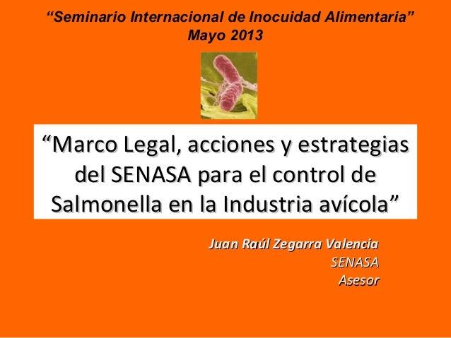 """""""""""Marco Legal, acciones y estrategiasMarco Legal, acciones y estrategiasdel SENASA para el control dedel SENASA para el co..."""