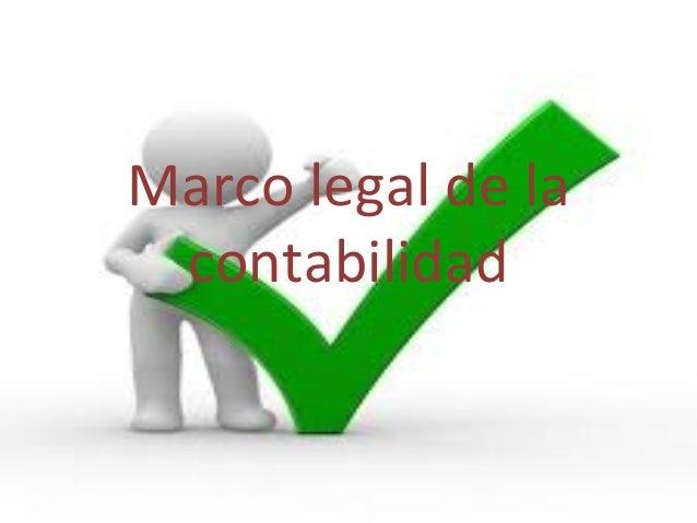 Marco legal de la contabilidad