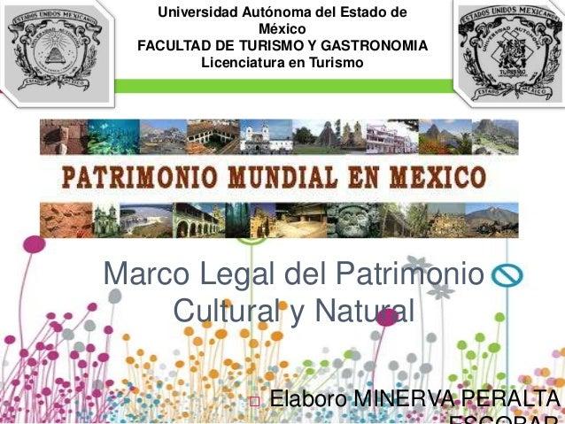 Marco legal del patrimonio cultural y natural