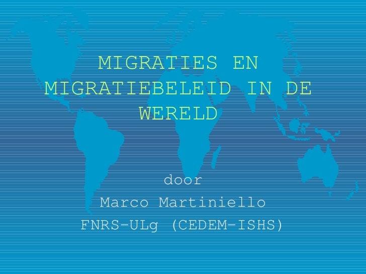 Wat zouden de belangrijkste principes moeten zijn van onze nationale immigratiepolitiek? (Martiniello)