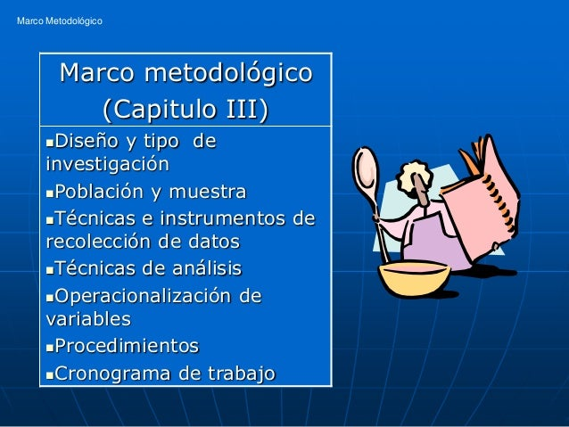 Marco Metodológico          Marco metodológico             (Capitulo III)      Diseño y tipo de      investigación      ...
