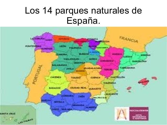 Los 14 parques naturales de         España.