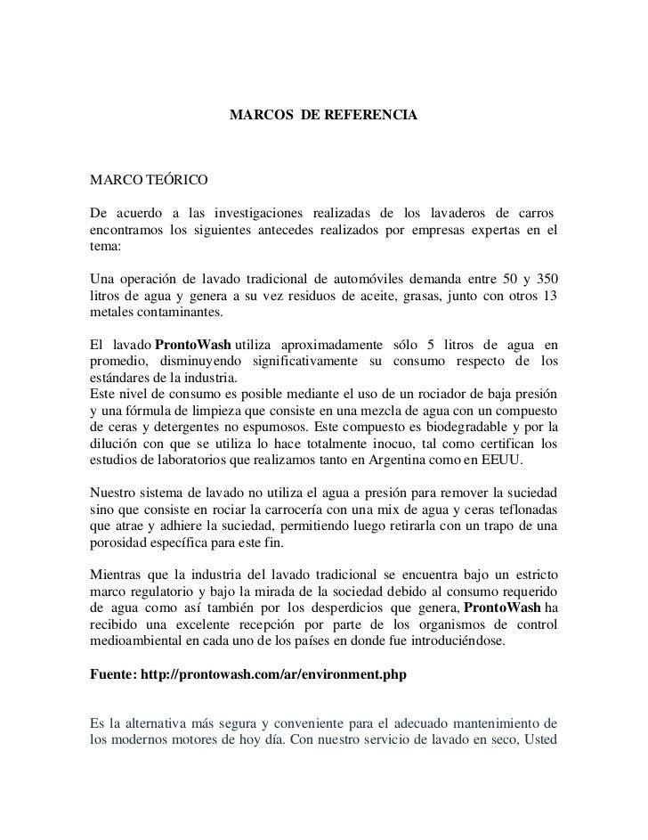MARCOS DE REFERENCIAMARCO TEÓRICODe acuerdo a las investigaciones realizadas de los lavaderos de carrosencontramos los sig...