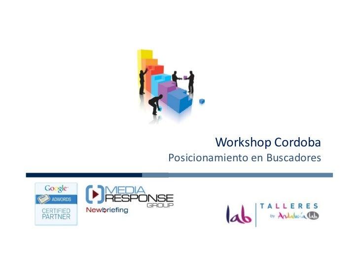 Workshop CordobaPosicionamiento en Buscadores