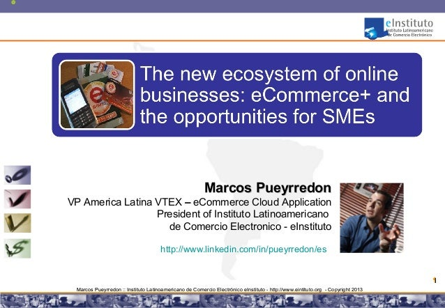 Marcos PueyrredonVP America Latina VTEX – eCommerce Cloud Application                  President of Instituto Latinoameric...