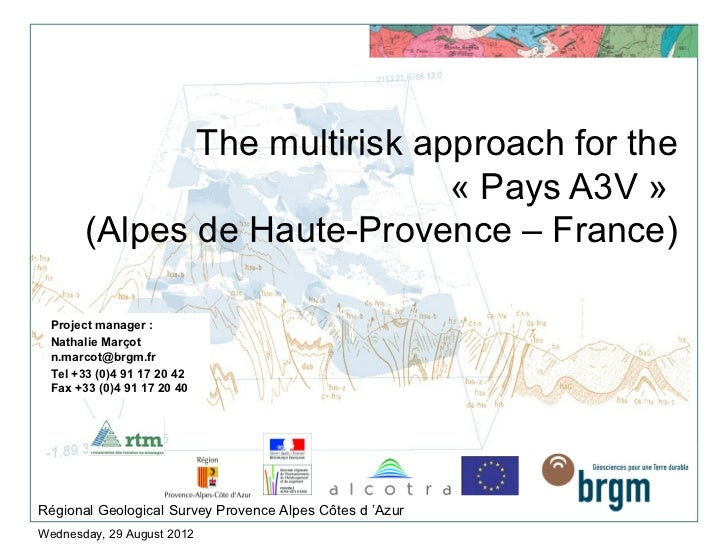 The multirisk approach for the                               « Pays A3V »        (Alpes de Haute-Provence – France)  Proje...