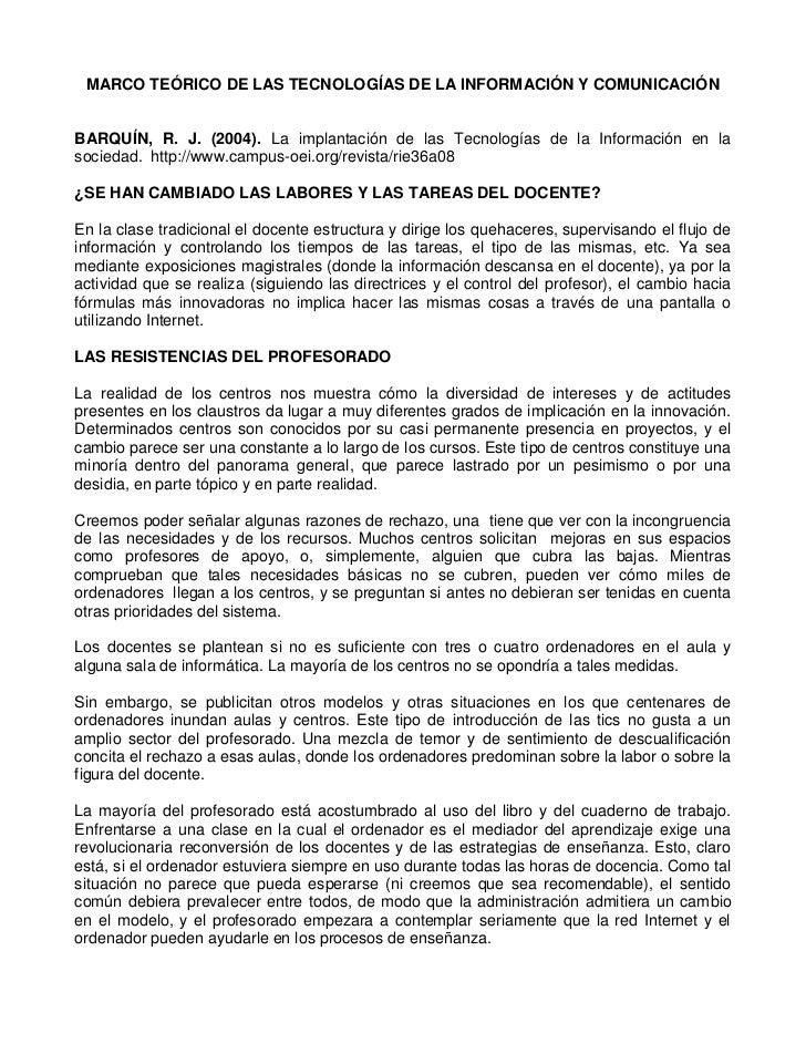 MARCO TEÓRICO DE LAS TECNOLOGÍAS DE LA INFORMACIÓN Y COMUNICACIÓN<br />BARQUÍN, R. J. (2004). La implantación de las Tecno...