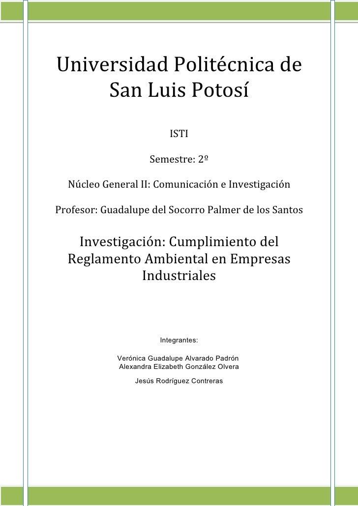Universidad Politécnica de     San Luis Potosí                            ISTI                      Semestre: 2º  Núcleo G...