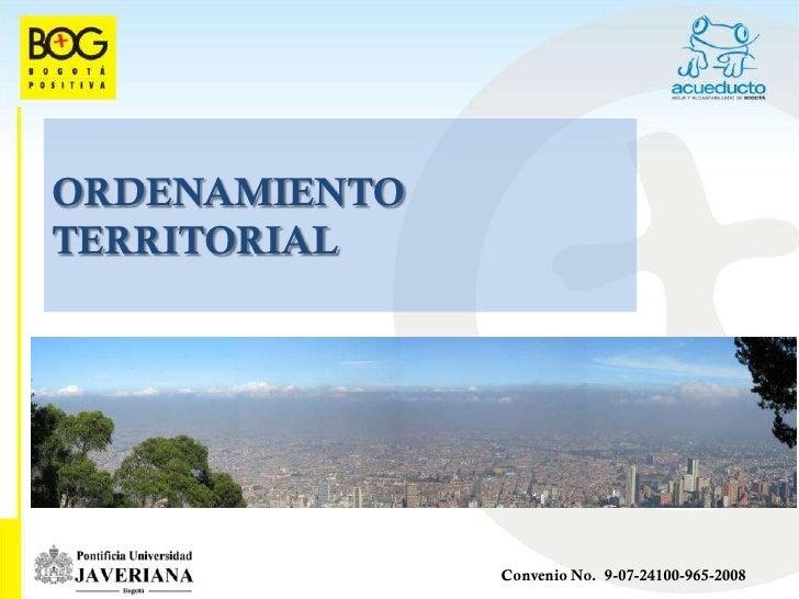 ORDENAMIENTO TERRITORIAL                    Convenio No. 9-07-24100-965-2008