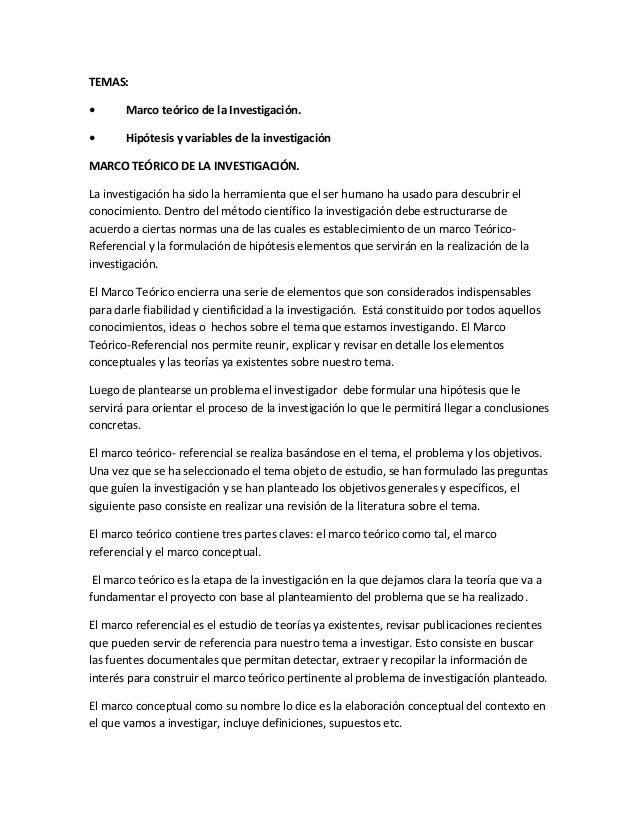 TEMAS:• Marco teórico de la Investigación.• Hipótesis y variables de la investigaciónMARCO TEÓRICO DE LA INVESTIGACIÓN.La ...