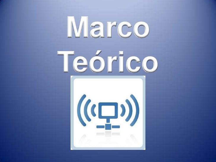 Marco <br />Teórico <br />