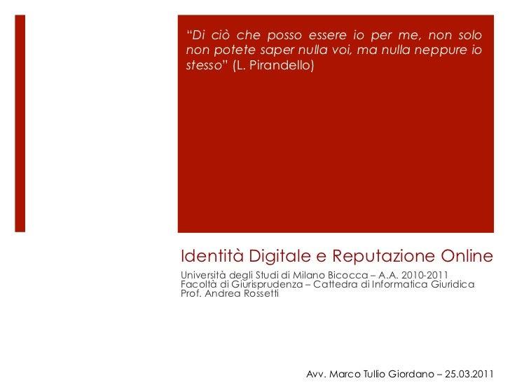 Marco Tullio Giordano, Identità Digitale e Reputazione Online