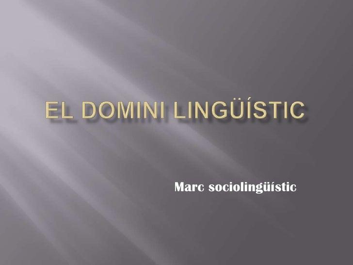 Marc sociolingüístic