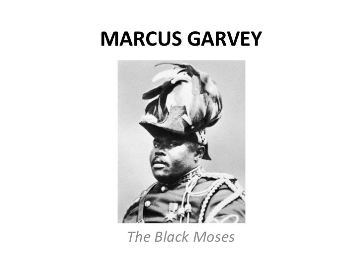 MARCUS GARVEY<br />The Black Moses<br />