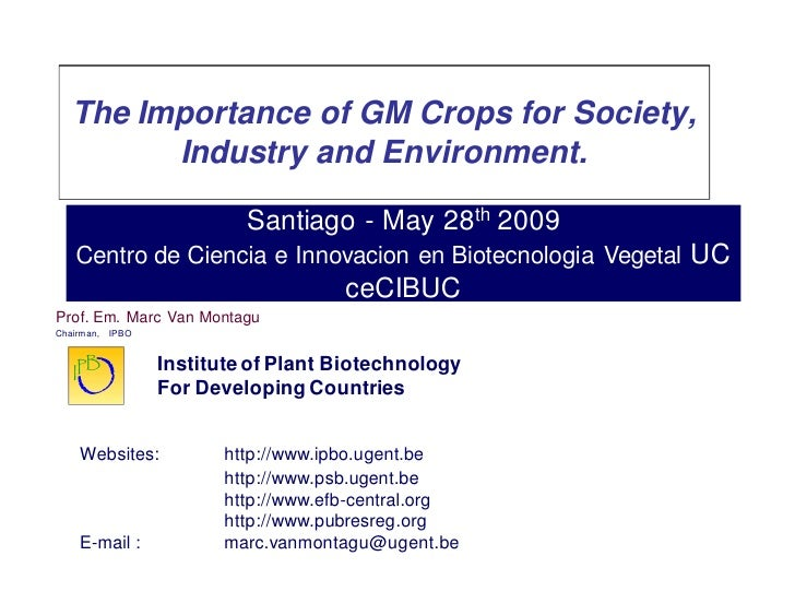 The Importance of GM Crops for Society, Industry and Environment.     The Importance of GM Crops for Society,          Ind...