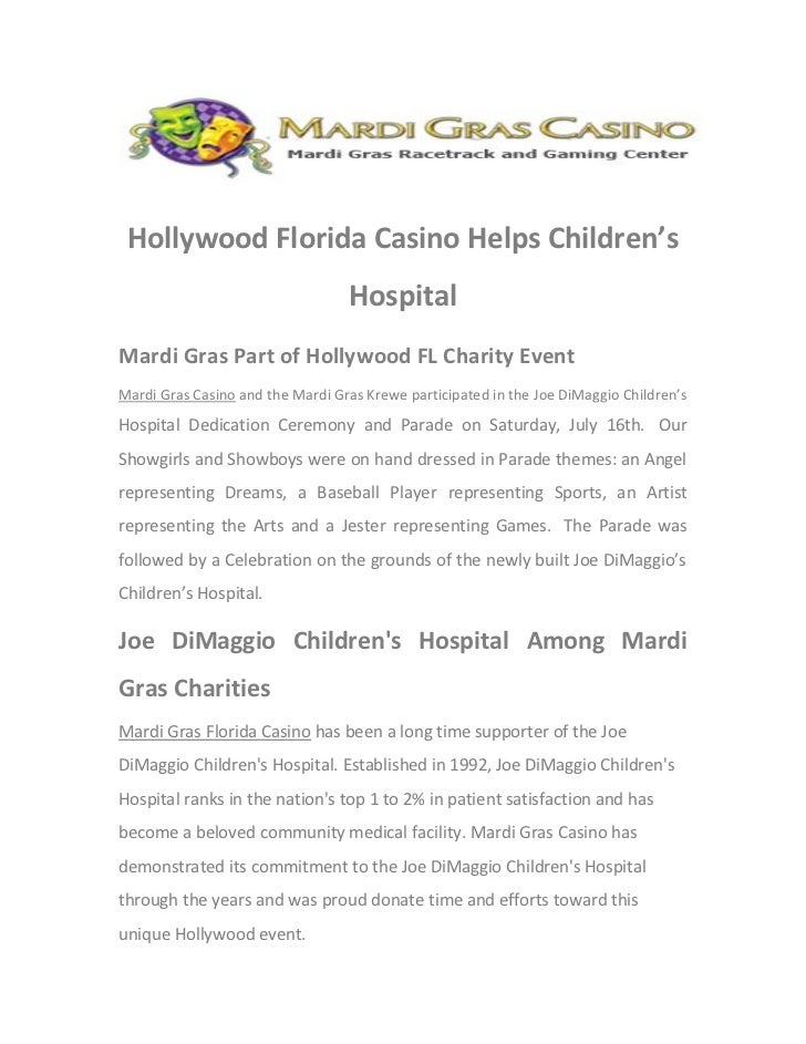 Hollywood Florida Casino Helps Children's                                  HospitalMardi Gras Part of Hollywood FL Charity...