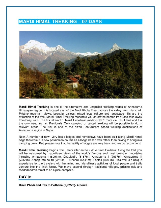 MARDI HIMAL TREKKING – 07 DAYS Mardi Himal Trekking is one of the alternative and unspoiled trekking routes of Annapurna H...