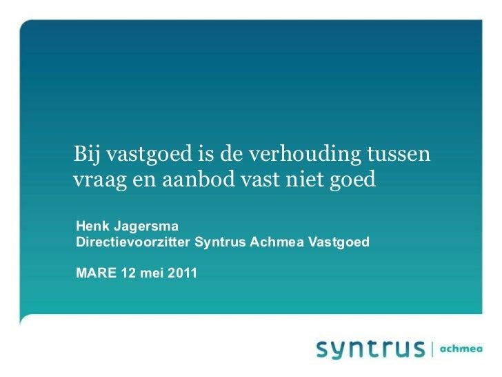 Presentatie Henk Jagersma, MARE 12-05-2011