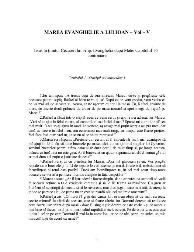 MAREA EVANGHELIE A LUI IOAN – Vol – V   Iisus în ţinutul Cezareii lui Filip. Evanghelia după Matei Capitolul 16 -         ...