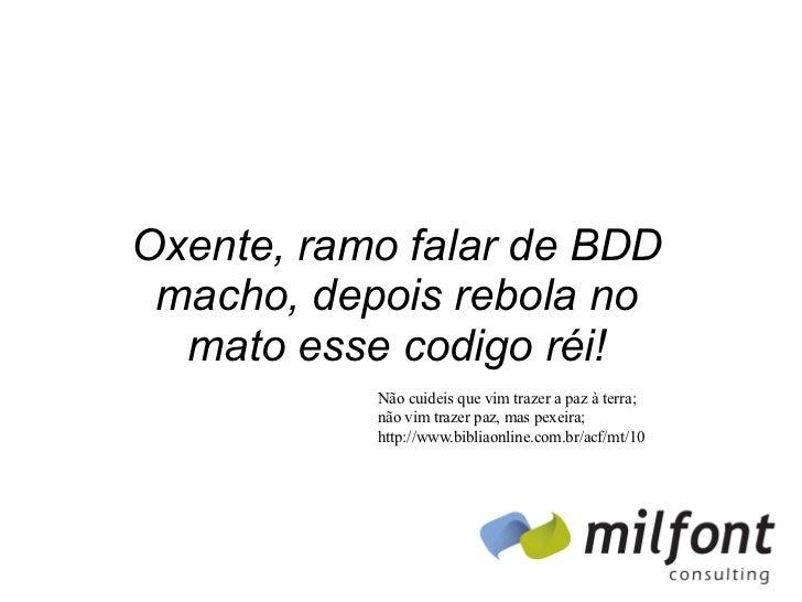 Oxente BDD