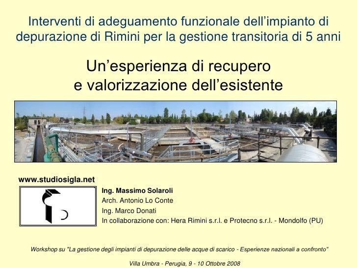 Interventi di adeguamento funzionale dell'impianto di depurazione di Rimini per la gestione transitoria di 5 anniUn'esperi...