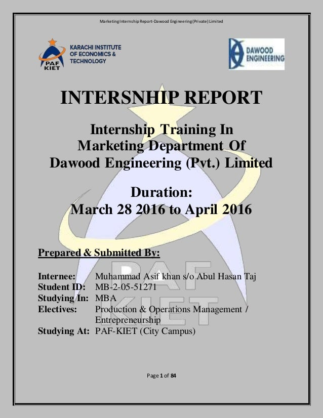 intersnhip report I want to acknowledge and most grateful to almighty allah, the most merciful blessing me with patience and tenacity of mind to complete the internship report which requirements for the.
