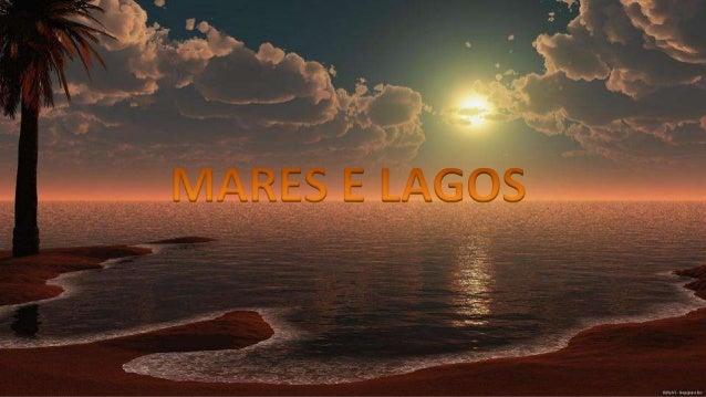 Mares e lagos