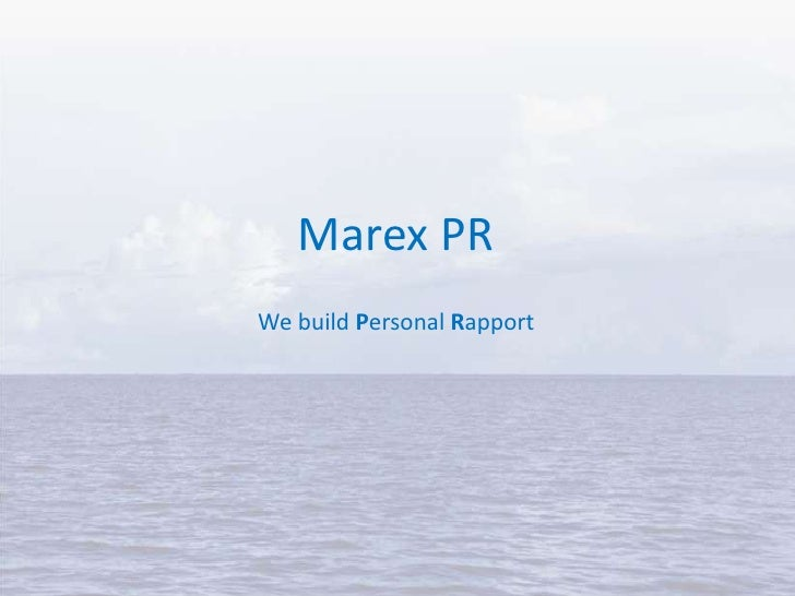 Marex PR - We build Personal Rapport