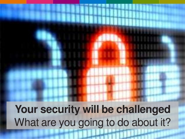 Cyber Security - You will be challenged