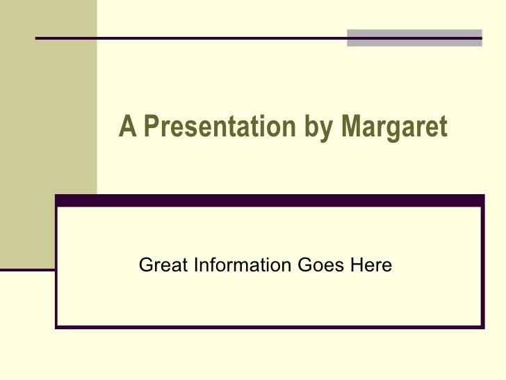 Margaret Test, Olive Scheme