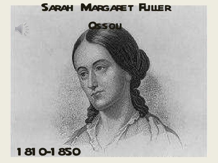 Sarah Margaret Fuller Ossoli 1810-1850
