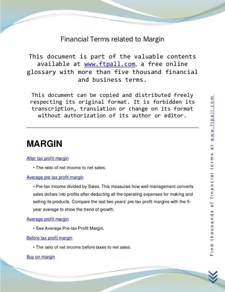 Financial Terms related to Margin This document is part of the valuable contents   available at www.ftpall.com, a free onl...