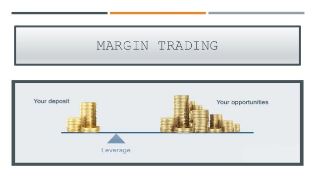 Definition of Margin Trading | What is Margin Trading ...