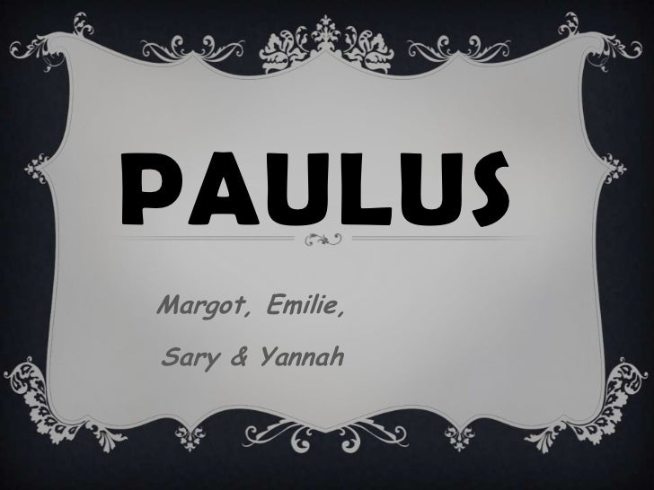 PAULUSMargot, Emilie,Sary & Yannah