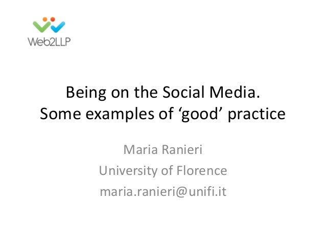 Maria Ranieri - Università di Firenze - Being on the Social Media.