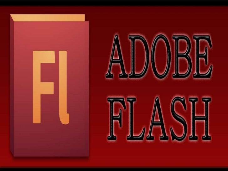 Adobe Flash Player es una aplicación en formade reproductor multimedia creado inicialmentepor Macromedia y actualmente dis...
