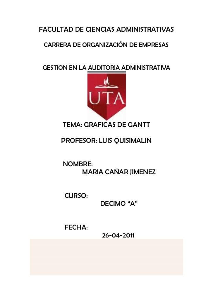 FACULTAD DE CIENCIAS ADMINISTRATIVAS CARRERA DE ORGANIZACIÓN DE EMPRESASGESTION EN LA AUDITORIA ADMINISTRATIVA      TEMA: ...