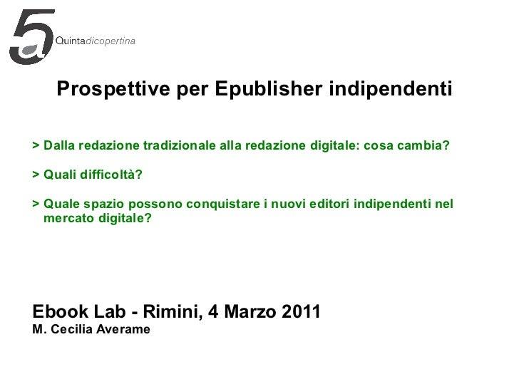 Maria Cecilia Averame @ Ebook Lab Italia 2011 - Prospettive per e-publishers indipendenti