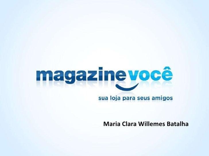 Maria Clara Willemes Batalha