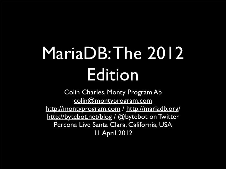 MariaDB: The 2012 Edition