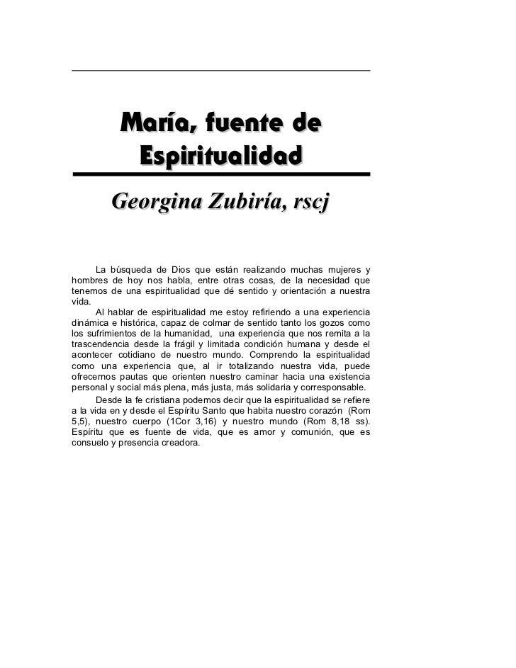 María, fuente de             Espiritualidad         Georgina Zubiría, rscj       La búsqueda de Dios que están realizando ...