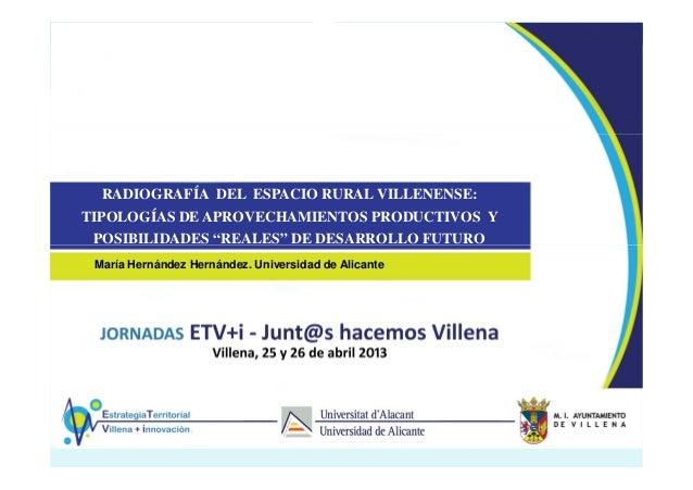 """RADIOGRAFÍA DEL ESPACIO RURAL VILLENENSE:TIPOLOGÍAS DE APROVECHAMIENTOS PRODUCTIVOS YPOSIBILIDADES """"REALES"""" DE DESARROLLO ..."""