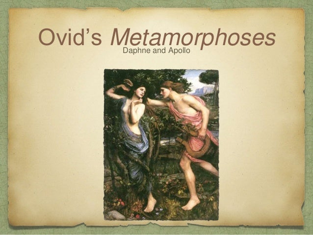 Ovid's MetamorphosesDaphne and Apollo