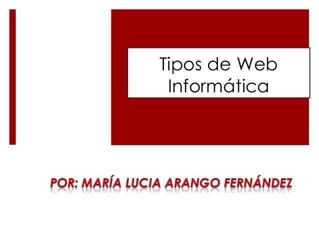 Tipos de Web Informática