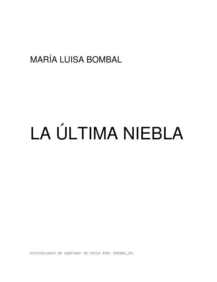 MARÍA LUISA BOMBALLA ÚLTIMA NIEBLADIGITALIZADO EN SANTIAGO DE CHILE POR: SVEERS_UK.