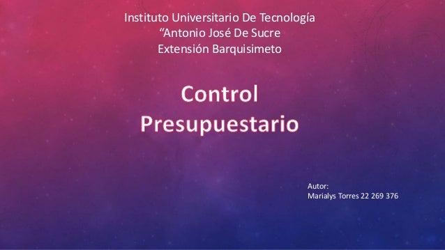"""Instituto Universitario De Tecnología """"Antonio José De Sucre Extensión Barquisimeto Autor: Marialys Torres 22 269 376"""