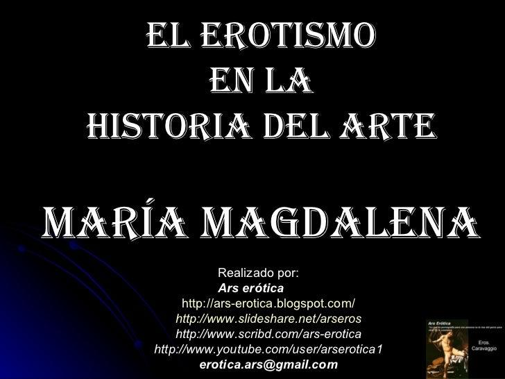 Maria Magdalena. El erotismo en la Historia del Arte