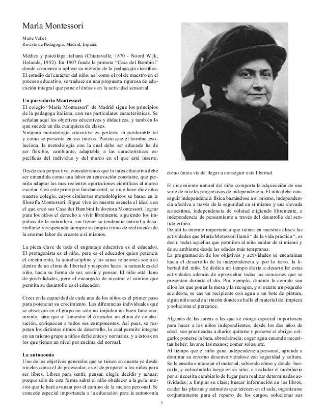 María Montessori Maite Vallet Revista de Pedagogía, Madrid, España. Médica y psicóloga italiana (Chiaravalle, 1870 - Noord...