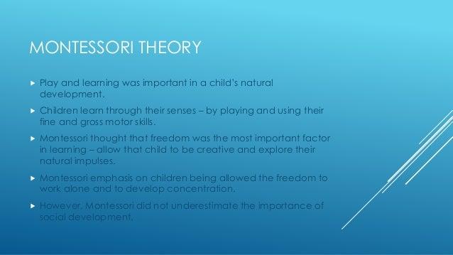 Maria Montessori Theory maria montessori