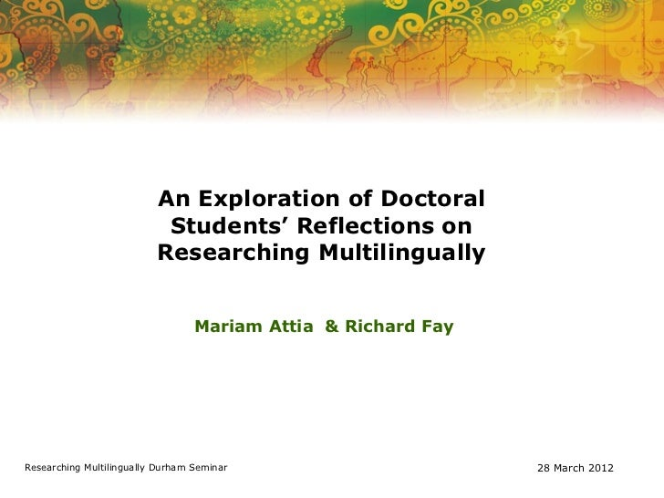 An Exploration of Doctoral                           Students' Reflections on                          Researching Multili...
